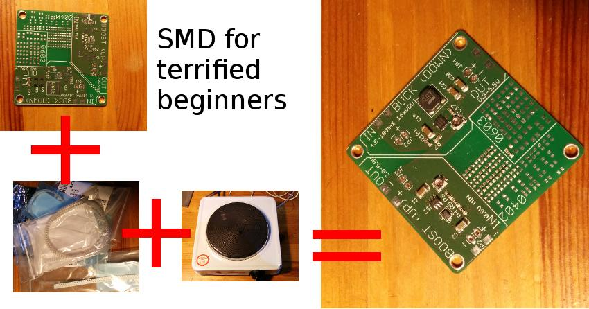 Surface Mount Electronics Assembly for Terrified Beginners