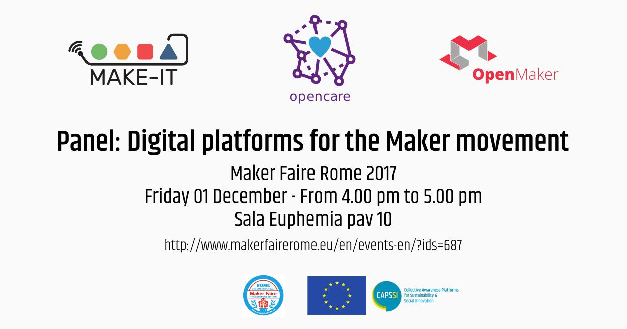 Digital platforms for the Maker movement: OpenCare, OpenMaker, MAKE-IT