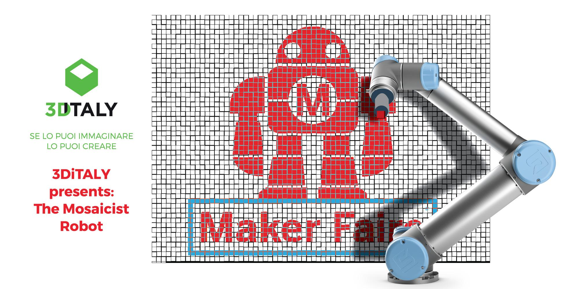 3DiTALY presents: The Mosaicist Robot