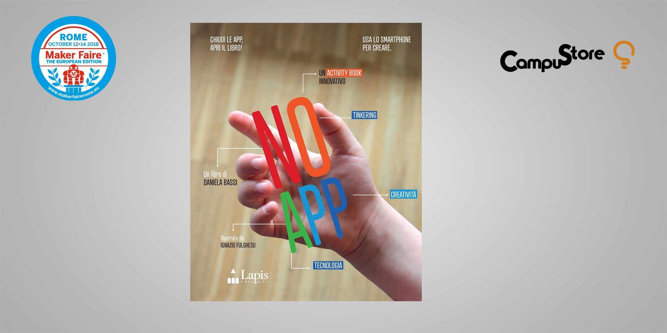NoApp - Alla scoperta del lato creativo dello smartphone